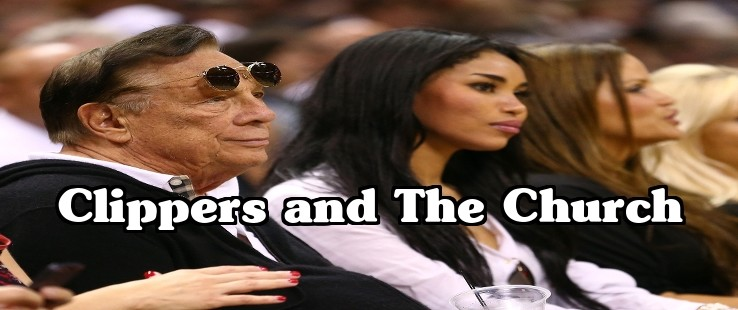 The Clippers and The Church