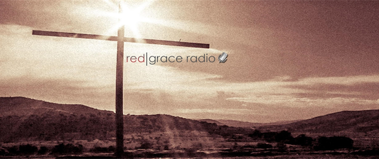 RedGraceRadio – The Shepherds Conference and More